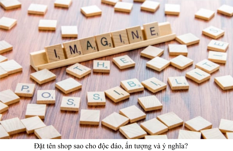 1 9 cách đặt tên shop ấn tượng, độc đáo và ý nghĩa - Ebiz