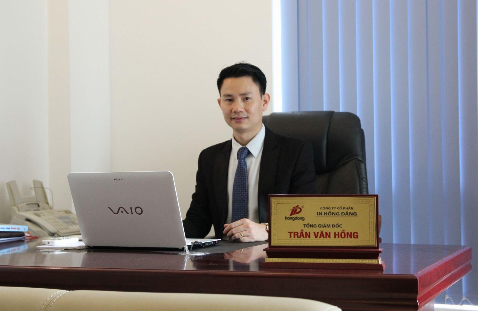 Ông Trần Văn Hồng - Giám đốc Công ty Cổ phần in Hồng Đăng
