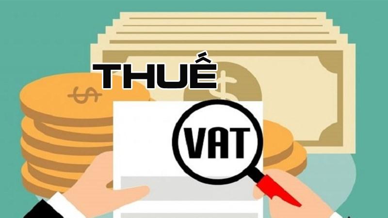 Thuế VAT là gì? Những điều cần biết về thuế VAT